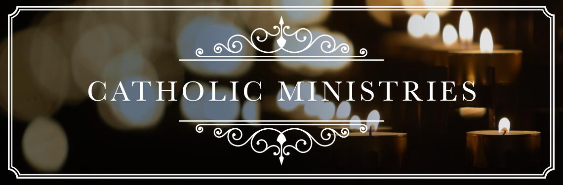 Catholic Ministries