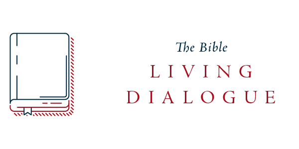 The Bible: The Living Dialogue