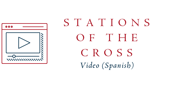Stations of the Cross Video (Spanish) >>